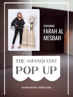 Introducing designer #4 from #TheAmanqiEditPopUp - Farah Al Mesbah.