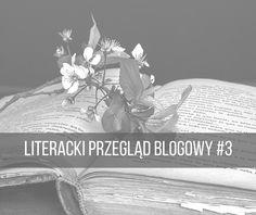Mozaika Literacka: LITERACKI PRZEGLĄD BLOGOWY #3