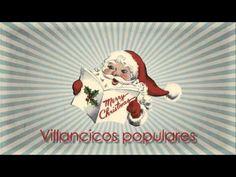 Navidad, villancicos populares de nuestra infancia.