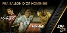 Welcome to Ochiasbullet's Blog: FIFA Ballon D'Or: Messi, Ronaldo, Neymar Make Fina...