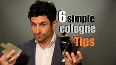 6 Simple Cologne Tips For Men | Fragrance Advice