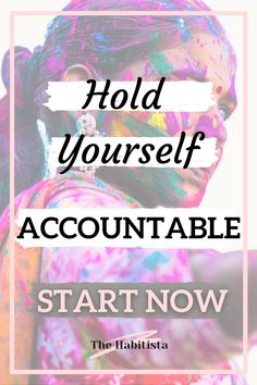 Accountability to yourself is important! Learn how to hold yourself accountable and become the person you know you can be! Your Values | Life Values | Intentional Living How To Better Yourself, Trust Yourself, Live For Yourself, Hold You, You Can Do, Life Values, You Are Important, Finance Organization, Life Happens