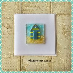 Fused Glass Greeting Card, Handmade, Beach Hut, Beachy, Hand crafted by Minerva Hot Glass Glass Wall Art, Fused Glass Art, Tea Light Holder, Greeting Cards Handmade, Glass Ornaments, Tea Lights, Give It To Me, Hand Painted, Handmade Gifts