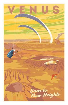 Venus, soar to new heights, travel poster by Steve Thomas