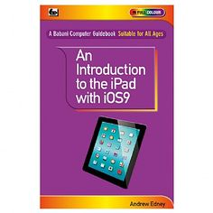 An Introduction to the iPad with IOS9   Gifts & Gadgets   Qwerkity   £7.99