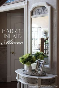 fabric inlaid mirror, how to, painted furniture, reupholster, wall decor