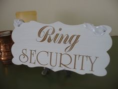 Ring Security Sign EXTRA LARGE SIZE Wooden Wedding Sign by Crafu