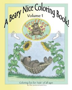 A Beary Nice Coloring Book - Volume 1: featuring the Gruffies® bears by artist Ellen Jareckie by Ellen C. Jareckie http://www.amazon.com/dp/1475127952/ref=cm_sw_r_pi_dp_CxbMwb1WJGYYQ