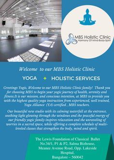 Greetings Yogis, Welcome to our Newly Open #Yogastudio  #MBSHolisticclinic family!  Thank you for choosing #MBS to begin your yogic journey of health, serenity and fitness.It is our mission, and conscious intention, at #MBS to provide you with the highest quality #yoga #instruction from experienced, well trained,  Yoga Alliance  (YA) certified , #MBS teachers.  Our new yoga Studio address is mentioned Below  The Lewis Foundation of Classical Ballet No.34/1, P1 & P2, Salma Bizhouse, Meanee…