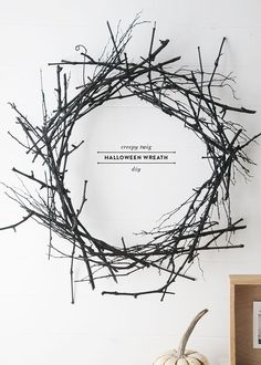 Spooky Halloween Wreath DIY DIY halloween wreath instance, I saw this creepy twig wreath at Crate and Barrel and I loved it, but … Spooky Halloween, Modern Halloween Decor, Halloween Door Decorations, Holidays Halloween, Halloween Crafts, Halloween Wreaths, Halloween Sayings, Halloween Labels, Halloween Designs