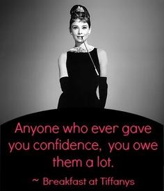 Breakfast at Tiffany's quote. Happy Sunday. :)