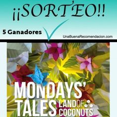 SORTEO 5 CDS MONDAYS' TALES -  LAND OF COCONUTS