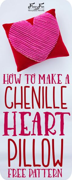 Sewing Tutorials Free Learn how to make a chenille heart pillow with this easy step by step tutorial. There is a free pattern too. Sewing Hacks, Sewing Tutorials, Sewing Crafts, Sewing Projects, Sewing Diy, Sewing Ideas, Fleece Projects, Quilt Tutorials, Sewing Pillows