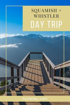 Whistler deserves a week or at least a weekend, but if you don't have that much time, go ahead and enjoy this Whistler day trip. #travel #familytravel #VisitWhistler Canada via @lizzielautravels