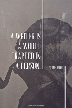 A writer is a world