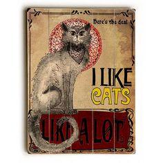 I Like Cats by Artist Jenndalyn Wood Sign