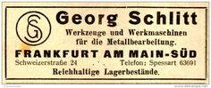 Original-Werbung/ Anzeige 1930 - WERKZEUGE / GEORG SCHLITT / FRANKFURT a.M. - ca. 80 x 35 mm