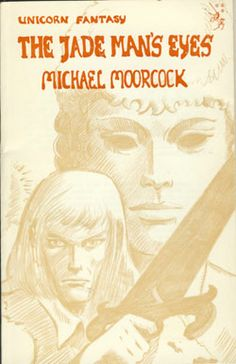 The Jade Man's Eyes by Michael Moorcock