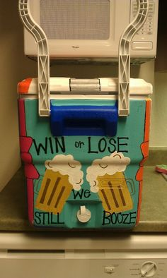 Win or Lose We Still Booze...haha...  I could totally see this at the field