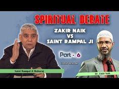 Spiritual Debate Between Spiritual Leader Saint Rampal Ji Maharaj Vs Zakir Naik Believe In God Quotes, Quotes About God, Avatar Quotes, Kabir Quotes, Geeta Quotes, Hindu Worship, What Is Meditation, Spiritual Teachers