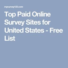 Top Paid Online Survey Sites for United States - Free List