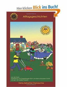 """Jetzt als Print auf Amazon erschienen: Band 2 """"Alltagsgeschichten"""" aus der Kinderbuch-Serie """"Abenteuer vom Regenbogen-Elch"""" von Henry-Sebastian Damaschke #Kinderbuch #Abenteuer #Regenbogen #Elch"""