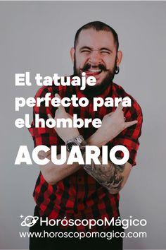 ¿Eres hombre y estás pensando en hacerte un tatuaje? Si es así, te interesará saber que, según el signo del zodiaco al que pertenezcas, habrá un tipo de tatuajes que...