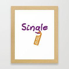 Single Do Not Disturb Framed Art Print by Funny Relationship Status, Framed Art Prints, Personalized Items, Inspiration, Design, Biblical Inspiration, Inspirational