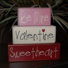 Primitive Valentine Signs | VALENTINES Day Primitive Blocks Be Mine ... | Will you be my Valentin ...