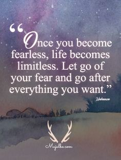 Become Fearless Love Quotes