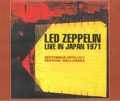 Led Zeppelin Live In Japan 1971 (September 28, 1971 at The Festival Hall, Osaka, Japan)