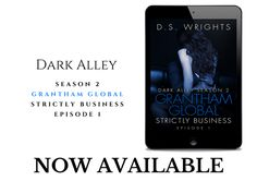 .. NEW RELEASE With Review Option Available!Dont Miss This Sexy Release Get Yours Today And Enter The Dark Alley...  Series: Dark Alley Author: D.S. WrightsTitle: Dark Alley Season 2 Grantham Global Strictly Business Episode 1Genre: Dark Erotica MysteryRelease Date: June 4 2017 Hosted By Teaser Addicts PRWarning: Very Sexy Content. Adults ONLY 18Add To Your Goodreads:http://ift.tt/2rug6IoUS: http://amzn.to/2rs1bLrUK: http://amzn.to/2qxmNpMCA: http://amzn.to/2qtuqj1Bloggers want to review ?…
