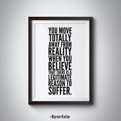 Byron Katie Inspirational Quote