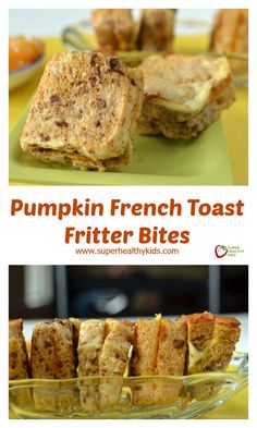 Pumpkin French Toast Fritter Bites - Make a breakfast the entire family will love...no utensils required! http://www.superhealthykids.com/pumpkin-french-toast-fritter-bites/