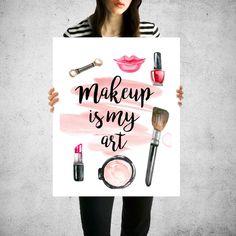 Makeup is my art Makeup art print Lipstick by GoldenSparrowsDesign