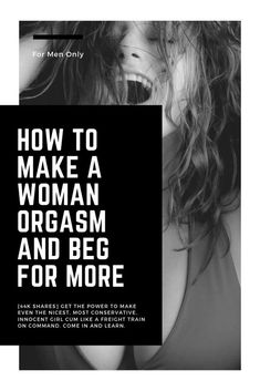 """Today you are going to get the power to make even the nicest, most conservative, innocent girl cum like a freight train on command with this powerful """"How To Make a Woman Orgasm"""" step by step guide for clever men. Marriage Advice, Relationship Advice, Personal Relationship, Relationships, Sexless Marriage, Flirty Texts, Comedy Jokes, Foreplay, Innocent Girl"""