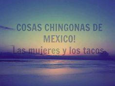 Cosas Chingonas de México: Las mujeres y los tacos