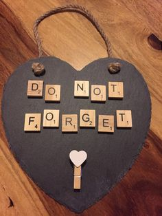 Do not forget slate hanging heart with peg by HomemadeByBecky Scrabble Pieces Crafts, Scrabble Letter Crafts, Scrabble Wall Art, Scrabble Frame, Scrabble Tiles, Diy Crafts To Do, New Crafts, Diy Craft Projects, Hobbies And Crafts