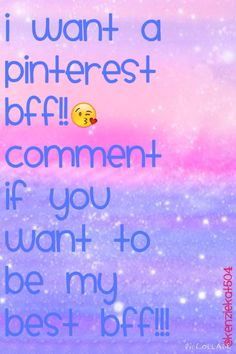 Comment✌️ if you want to be my Pinterest bff.