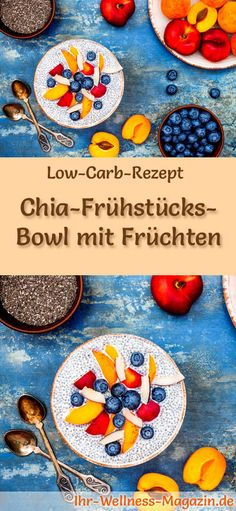 Low-Carb-Rezept für Chia-Frühstücks-Bowl mit Früchten: Kohlenhydratarmes Frühstück - gesund, kalorienreduziert, ohne Getreidemehl ... #lowcarb #frühstück