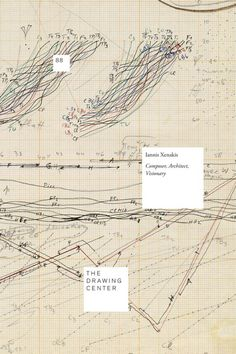 Iannis Xenakis: Composer, Architect, Visionary, featuring essays...