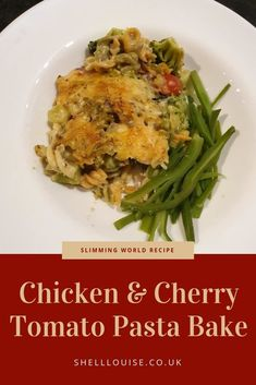 We're all huge chicken and pasta fans so this Slimming World chicken and cherry tomato pasta bake is perfect for all of us. New Chicken Recipes, Baked Pasta Recipes, Pasta Dinner Recipes, Healthy Pasta Recipes, Tomato Pasta Bake, Cherry Tomato Pasta, Cherry Tomatoes, Mushroom Dish, Pasta Shapes