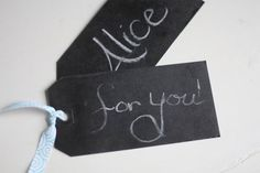 reusable gift tags (painted with chalkboard paint)