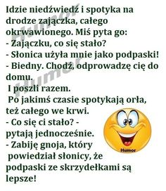 Idzie niedżwiedź Best Memes, Best Quotes, Good Jokes, Man Humor, Haha, Words, Humor, Jokes, Poster