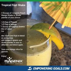 Magnificent Isagenix Drinks to tempt your taste buds! Isagenix Tropical shake, Isagenix seasonal shake, Peach Mango, Isagenix greens, Isagreens, Isagenix drinks, Isagenix recipes https://fixyourlifestyle.isagenix.com