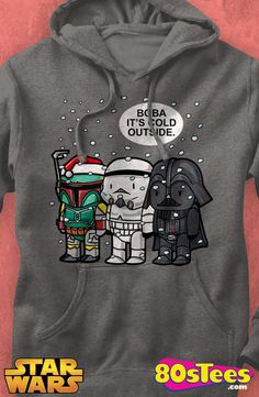 Star Wars Boba It's Cold Outside Hoodie: Star Wars Mens Hoodie Star Wars Geeks:  The design and illustration brings a bit of holiday to men's fashions.  It will take you to Mr. Popularity or maybe even film celebrity status.