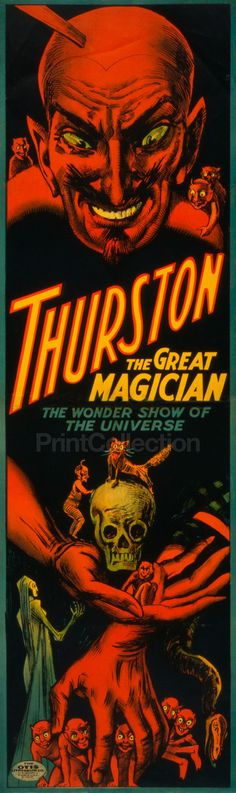 Thurston the great magician the wonder show of the universe. First published by Cleveland, O. : Otis Lithograph Co., [ca. 1914] Still one of the world's most famous magicians and has been dead for ove