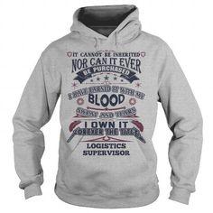 Cool LOGISTICS SUPERVISOR Shirts & Tees #tee #tshirt #named tshirt #hobbie tshirts # Logistics Supervisor