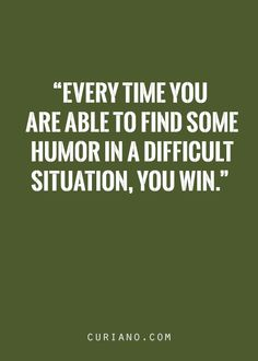 Every time I am able to find humor in your negativity, I win! ❤❤❤