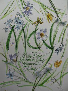 Calligraphy watercolor, May Day Mother's Day Memorial Day, 2014, V. Atkinson